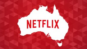 Netflix Down Under – Is it worth the hype?