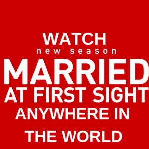 Watch Married at First Sight Online From Anywhere (Season 8)