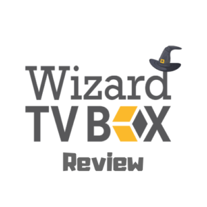 Wizard TV Box Review 2019 – Is it Really Worth it?