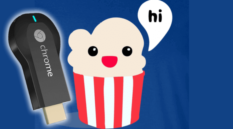 How-to -cast-Popcorn-Time-with-Chromecast-Complete-guide-for-desktop-devices