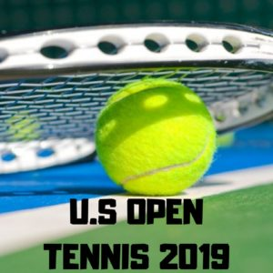 Watch US Open Tennis Online Live from Anywhere in 2019