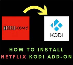 How to Install Netflix Kodi Add-on (2 Min Setup Guide)