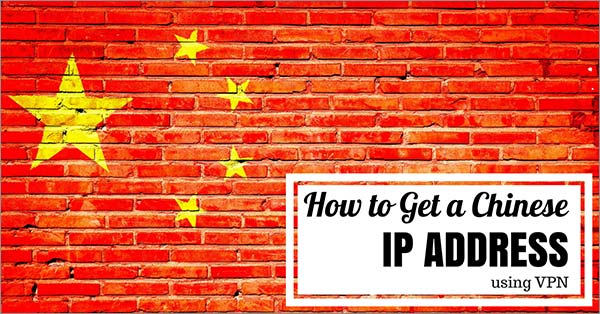 How-to-Get-Chinese-IP-address-through-VPN-into-China