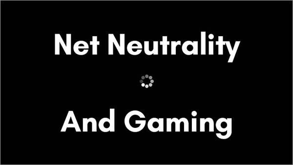 Net-Neutrality-And-Gaming