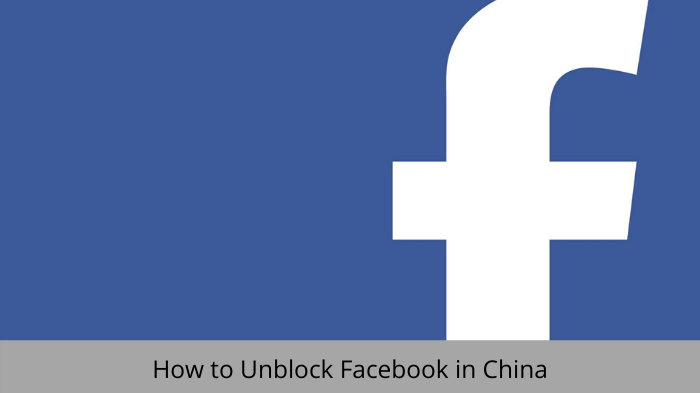 unblock-facebook-in-china
