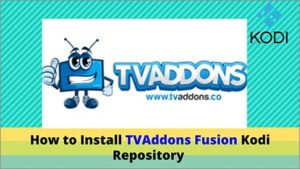How to Install TVAddons Fusion Kodi Repository