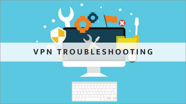 General-Troubleshooting-tips-of-VPNs