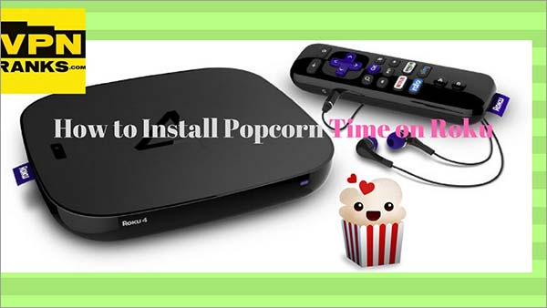 How-to-use-Popcorn-Time-on-Roku