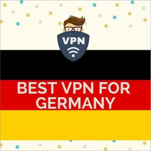 Best VPN for Germany 2019