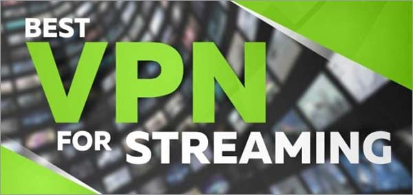 mejor VPN para Streaming