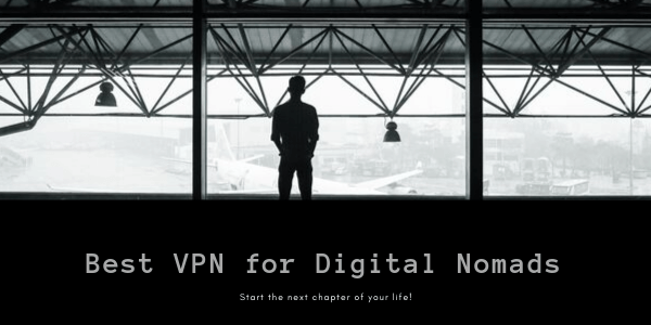 Best-VPN-for-Digital-Nomads