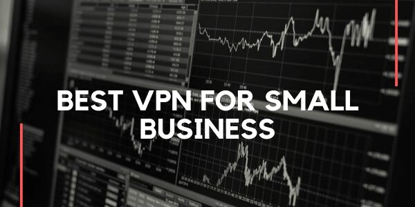 Best-VPN-for-Small-Business-2020