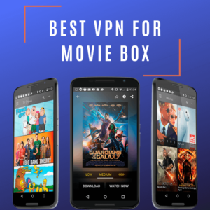 MovieBox VPN 2019