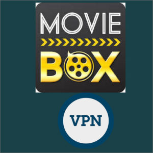 MovieBox VPN – Discover World of Revolutionary Entertainment with Privacy