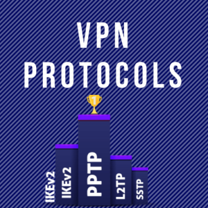 Best VPN protocols | an in-depth and detailed look