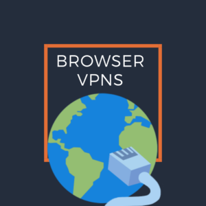 Best Browser VPN Extensions 2019