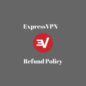 How to Cancel ExpressVPN and Get Refunded