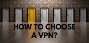 6 Factors to Choose a VPN Service in 2020