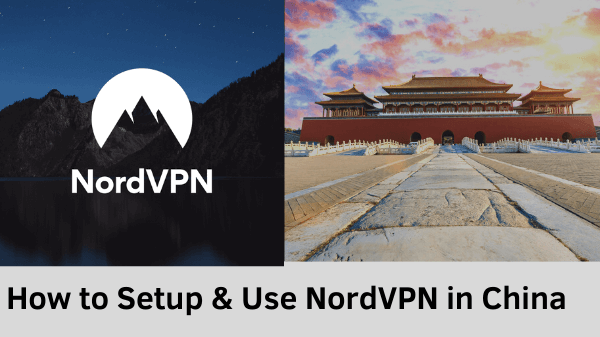 How-to-setup-NordVPN-in-China