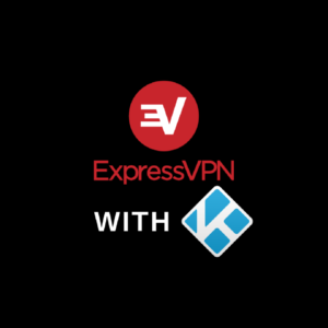 How to Install ExpressVPN on Kodi in 2020