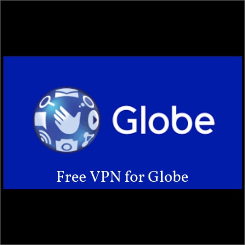 Best Free VPN for Globe 2019 for Securing Privacy from ISPs
