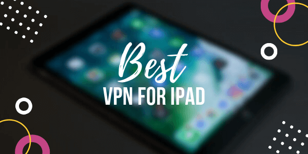 Best-VPN-for-ipad