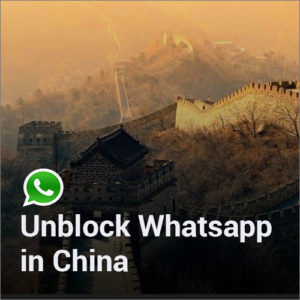 3 ways to use WhatsApp in Mainland China in 2019?