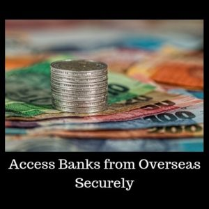 Complete Guide to Safely Access Local Banks Overseas