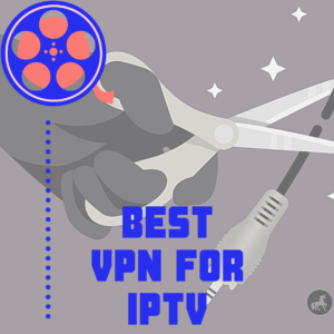 6 Best VPN for IPTV in 2020