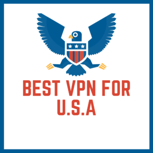 Best VPN for USA 2019
