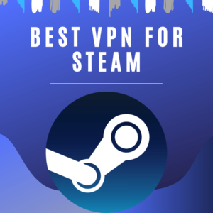 Steam VPN – Purchase Games For Cheap