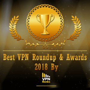 Best VPN Roundup 2018 by VPNRanks | Votes are Out! And the Award Goes to…