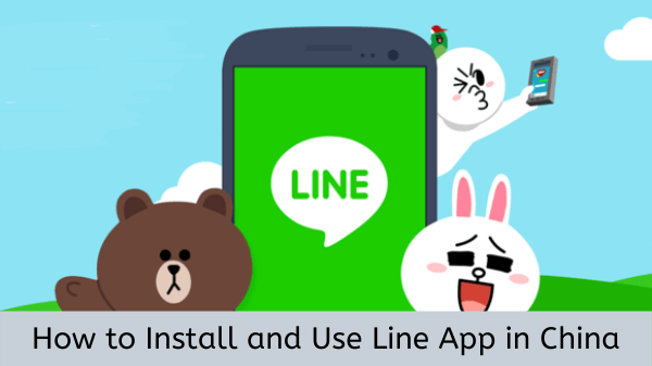 How-to-install-and-use-line-app-in-china