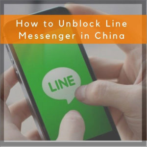 How to Install and Use Line App in China 2021