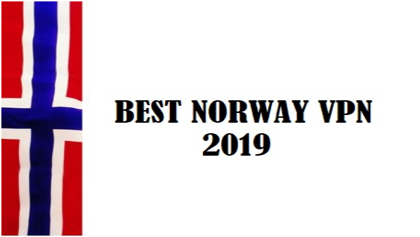 best VPN for Norway 2019