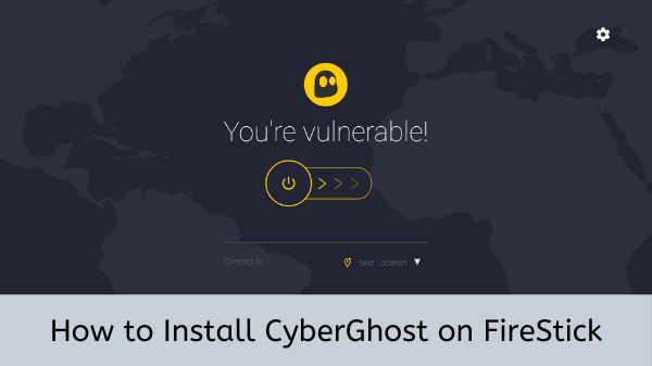 install-CyberGhost-on-FireStick