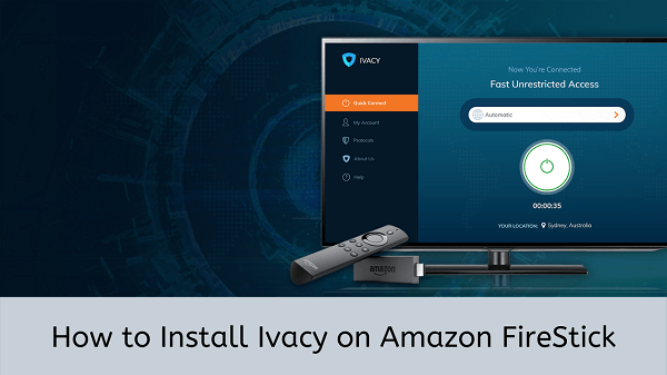 Install-Ivacy-on-Amazon-FireStick