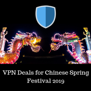 Chinese Spring Festival 2019 VPN Promotions