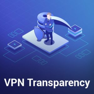We Reached Out to 180+ Services to Find the Most Transparent VPN – Only 11 Responded Back