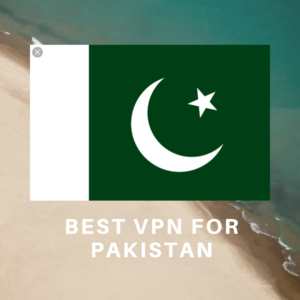 Best Pakistan VPN 2019