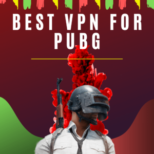 5 Best VPN for Pubg 2019