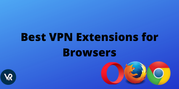 Best-VPN-for-Browsers