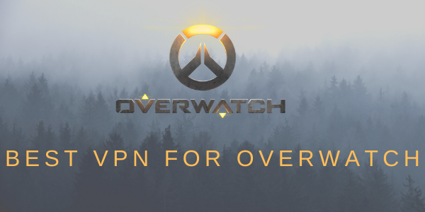 Best-VPN-for-Overwatch