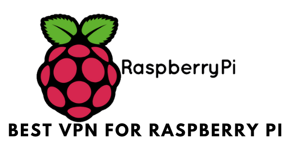 Best-VPN-for-Raspberry-PI