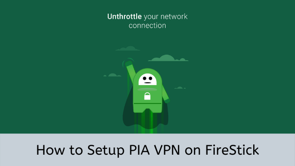 Install-Private-Internet-Access-on-FireStick