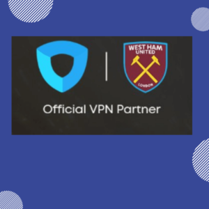 West Ham United Secures New Partnership with Ivacy VPN