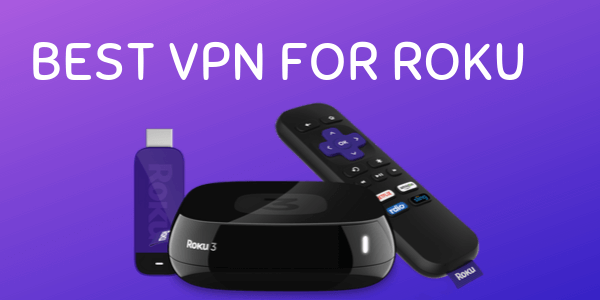 best-VPN-for-roku
