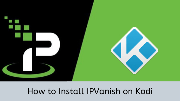 install-IPVanish-on-Kodi