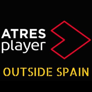 How To Watch Atresplayer Outside Spain