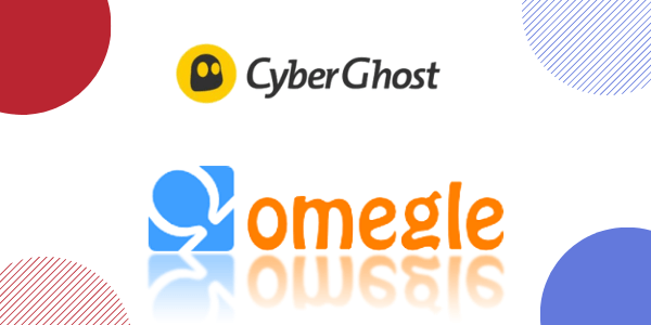 best-vpn-for-omegle-cyberghost